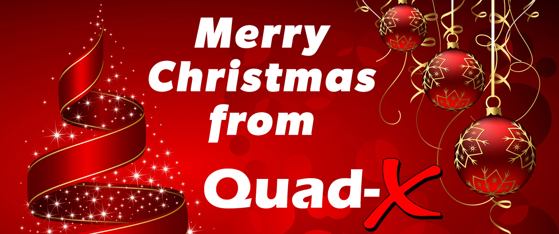 Merry Christmas from Quad-X!!