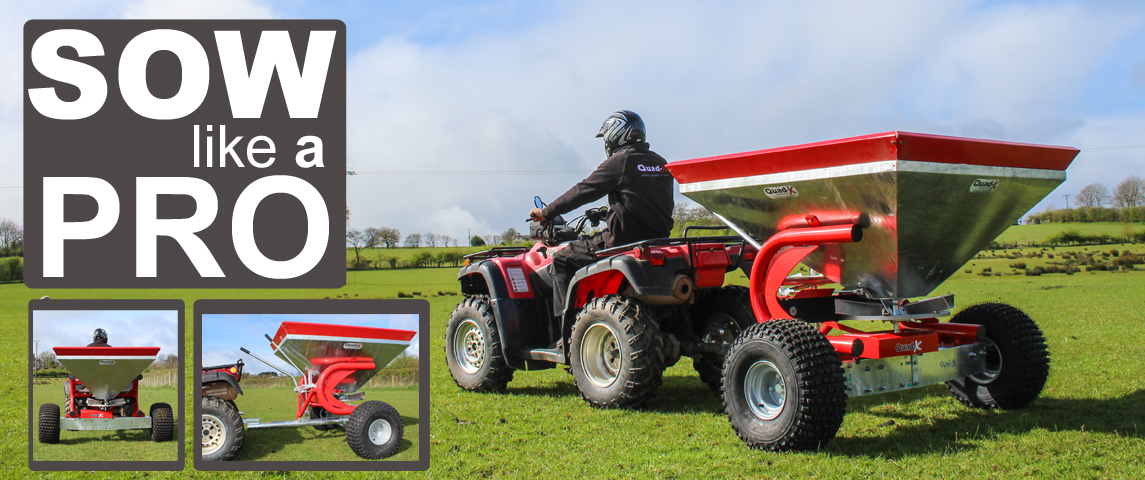 Sow like a Pro with the Quad-X Pro Spreader Range
