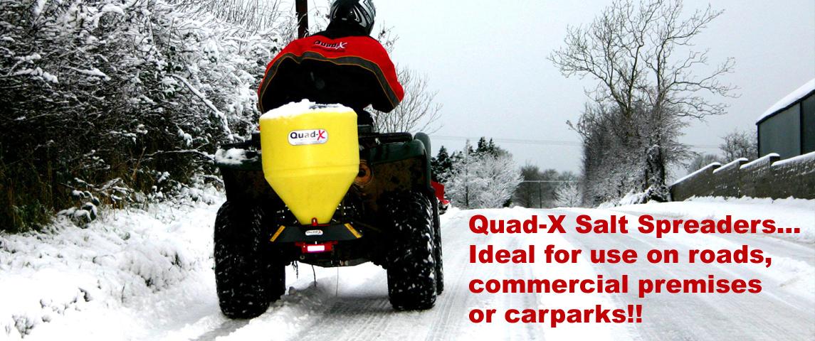 Quad-X Salt Spreaders...Ideal for use on roads, commercial premises or carparks!!