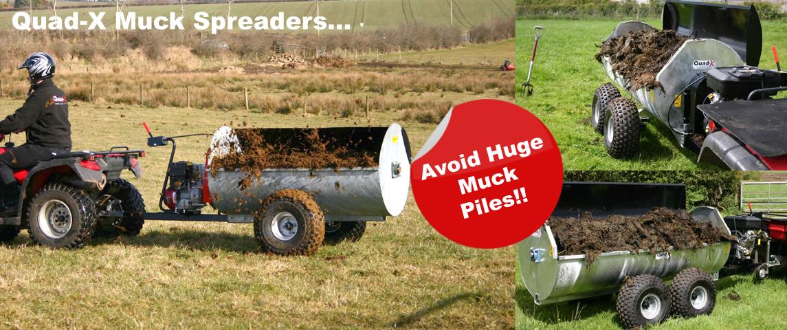 Quad-X Muck Spreaders....Avoid Huge Muck Piles!!